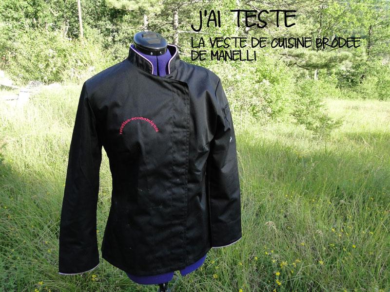 J 39 ai test la veste de cuisine brod e de manelli for Veste cuisine brodee